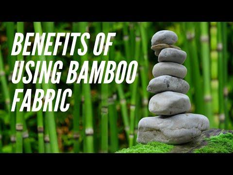 Benefits Of Using Bamboo Fabric