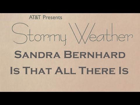Sandra Bernhard - Is That All There Is?