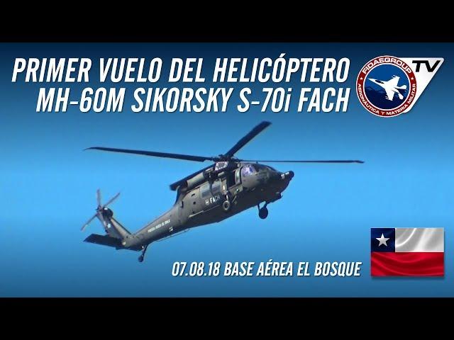 [EXCLUSIVO] Primer vuelo del helicóptero Sikorsky S-70i Black Hawk H-04 en Base Aérea El Bosque