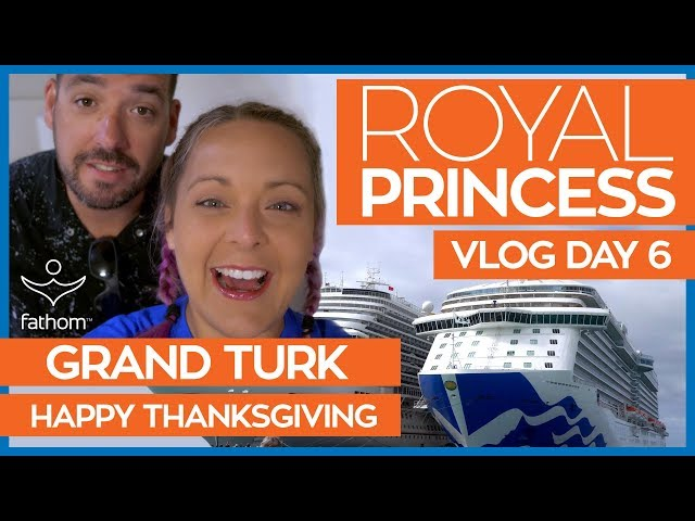 Thankful in Grand Turk   Royal Princess Cruise Vlog Day 06