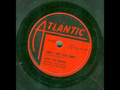Ivory Joe Hunter - Since I Met You Baby (original 78 rpm)