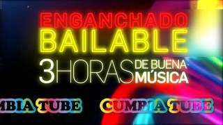 Download Enganchado Bailable - 3 HORAS DE CUMBIA!!! - CumbiaTube