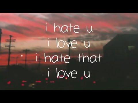 i-hate-you-i-love-you-:--lyrics