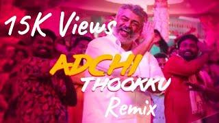 Adchithooku Remix    Ajay SoundCrew    Visvasam    Ajith    Dj Hiresh    Folk Beat   D.Iman    Thala
