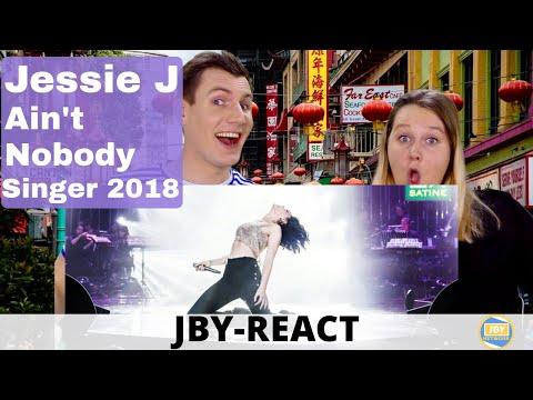 JBY - React: Jessie J - Ain't Nobody Singer 2018
