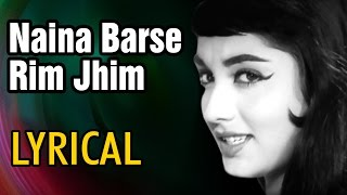 Naina Barse Rim Jhim Full Song With Lyrics | Woh Kaun Thi | Lata Mangeshkar | Romantic Hindi Song