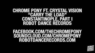 Chrome Pony ft. Crystal Vision - Carry The Load [Robot Dance Records]