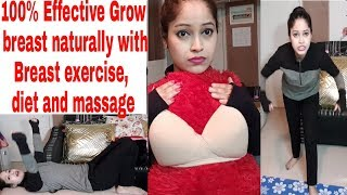 100% Naturally Breast का shape & size कैसे बढाऐ demo massage,exercise,diet complete  guide