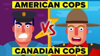 American Cops vs Canadian Cops