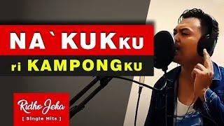Nakkukku ri kampongku - Ridho Jeka | Lagu Makassar - Sulawesi Selatan | Jeneponto Butta Turatea