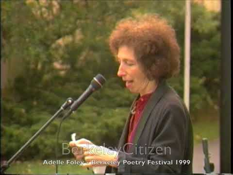 Adelle Foley - Berkeley Poetry Festival 1999