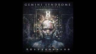 Gemini Syndrome - Remember We Die