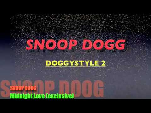 Snoop Dogg - - Midnight Love ***exclusive*****