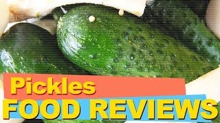 What Do Pickles (dill And Sweet) Taste Like? (food Reviews)