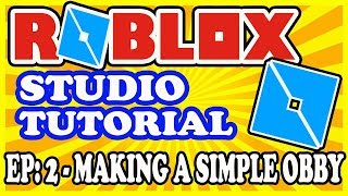 Roblox Studio Tutorial - #2 - How To Make A Simple Obby with Checkpoints - Beginners Obstacle Course