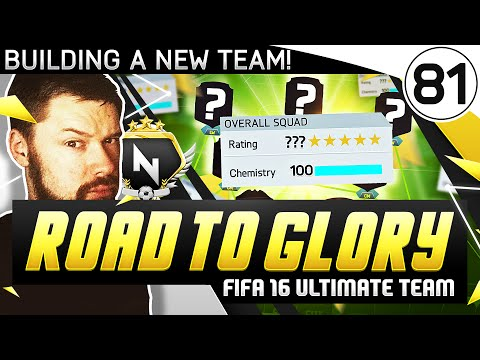 BUILDING A NEW TEAM! - FUT ROAD TO GLORY!! - #81 - FIFA 16 Ultimate Team