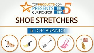 Best Shoe Stretcher Reviews 2017 – How to Choose the Best Shoe Stretcher