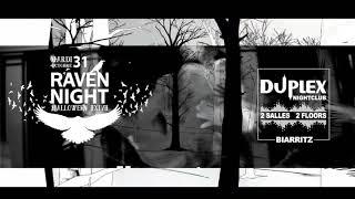 Raven Night Halloween2017 Duplex Nightclub Biarritz
