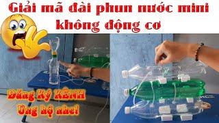 GIẢI MÃ đài phun nước mini không động cơ