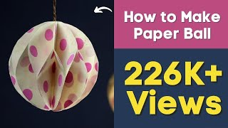 Christmas Paper Crafts:How to Make Paper Ball for DIY Party Decorations