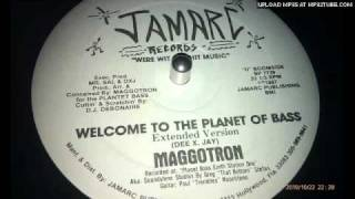 Maggotron - Welcome to the planet of bass
