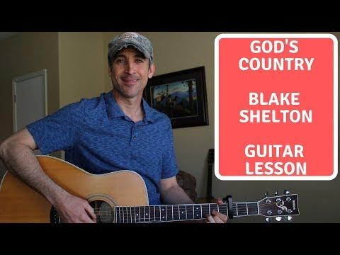God's Country - Blake Shelton - Guitar Lesson | Tutorial