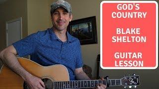 God's Country - Blake Shelton - Guitar Lesson | Tutorial Video
