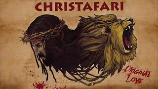 ChristafariOriginal LoveFull Album 2018