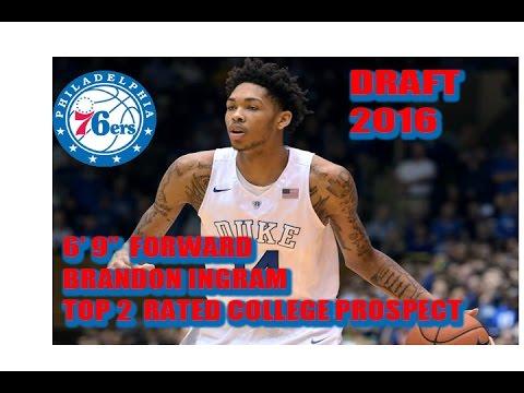 BRANDON INGRAM - Sixers 1st rd  NBA draft pick?