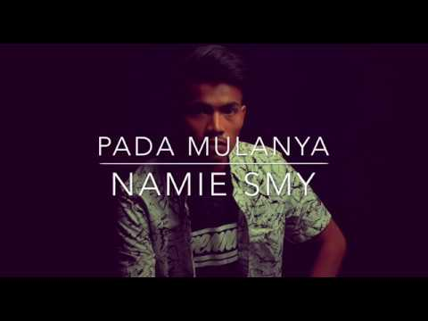 Pada Mulanya - Namie Smy (original demo version)