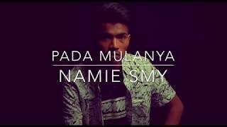 Gambar cover Pada Mulanya - Namie Smy (original demo version)