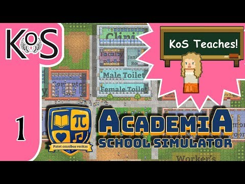 Academia: School Simulator Ep 1: KoS GOES BACK TO SCHOOL! - First Look - Let's Play, Gameplay