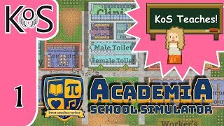 Academia School Simulator Ep 1 KoS GOES BACK TO SCHOOL - First Look - Lets Play Gameplay