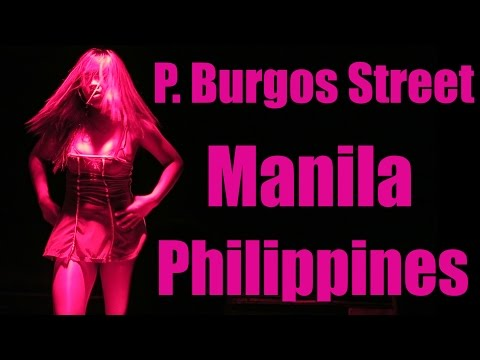 Philippines Nightlife: P. Burgos Street, Makati Manila - Red Light District