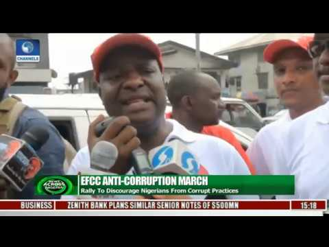 EFCC Anti-Corruption March: Agency Takes Rally To Port Harcourt And Kano