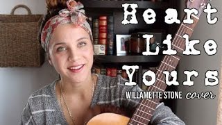 Gambar cover Heart Like Yours - Willamette Stone (Cover) by Isabeau