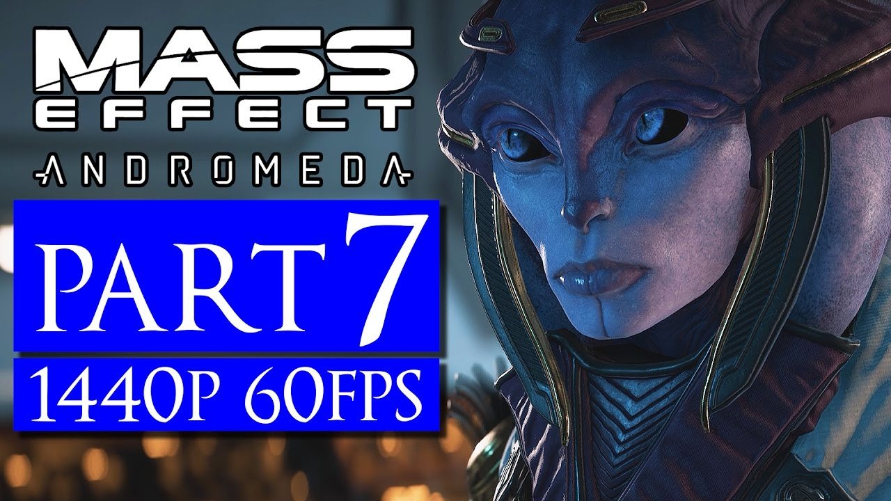 Mass Effect Andromeda Part 7 No Commentary [1440p 60FPS] PC Max Settings