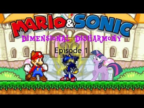 Mario & Sonic Dimensional Disharmony Episode 1 [CANCELLED] |