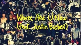 "Skrillex and Diplo ""Where Are Ü Now"" feat Justin Bieber ( 10 hours loop)"