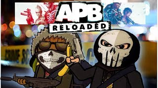 Cryme Tyme - APB Reloaded