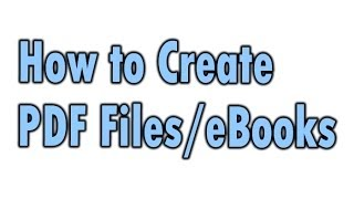 How to Create PDF Files / eBooks for your Business Online