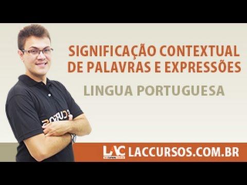 Aula 22/38 - Significação Contextual de Palavras e Expressões - Língua Portuguesa - Sidney Martins