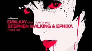 Emalkay - When I look at you (Metal/Dubstep Remix) HD + DL Link