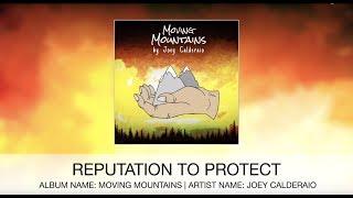 Reputation to Protect (Lyric Video) - Joey Calderaio