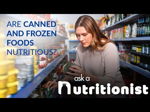 Are Canned and Frozen Fruits and Vegetables Nutritious?