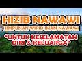 hizib nawawi (himpunan wirid imam nawawi) untuk keselamatan diri & keluarga