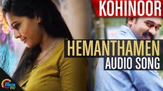 Kohinoor    Hemanthamen Song Audio Ft Asif Ali,Aparna  Rahul Raj    Official