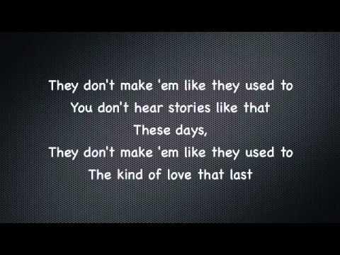 Warren Barfield - They Don't Make 'em Like They Used To (Lyrics)