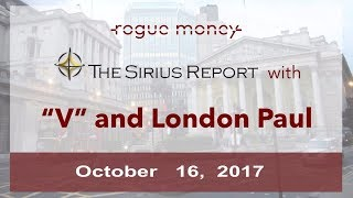 The Sirius Report: With London Paul & V (10/16/2017)