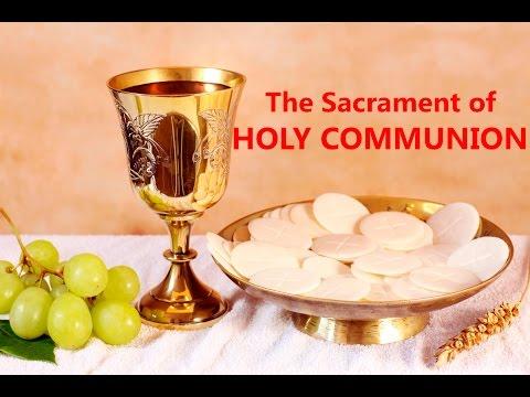Holy Sacraments in Malankara Mar Thoma Syrian Church - Holy Communion, the Properties & it's Meaning